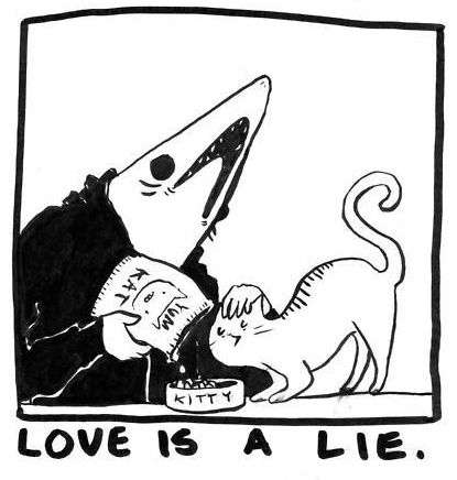 Love is a Lie © Isabel Reidy - http://sharkmancomixxx.tumblr.com